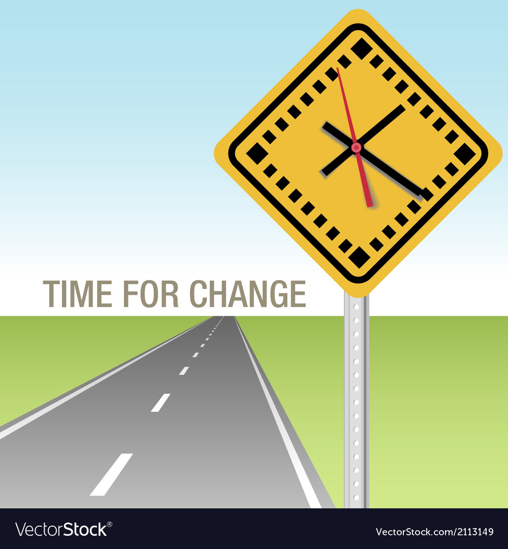 Road ahead time for change sign vector | Price: 1 Credit (USD $1)