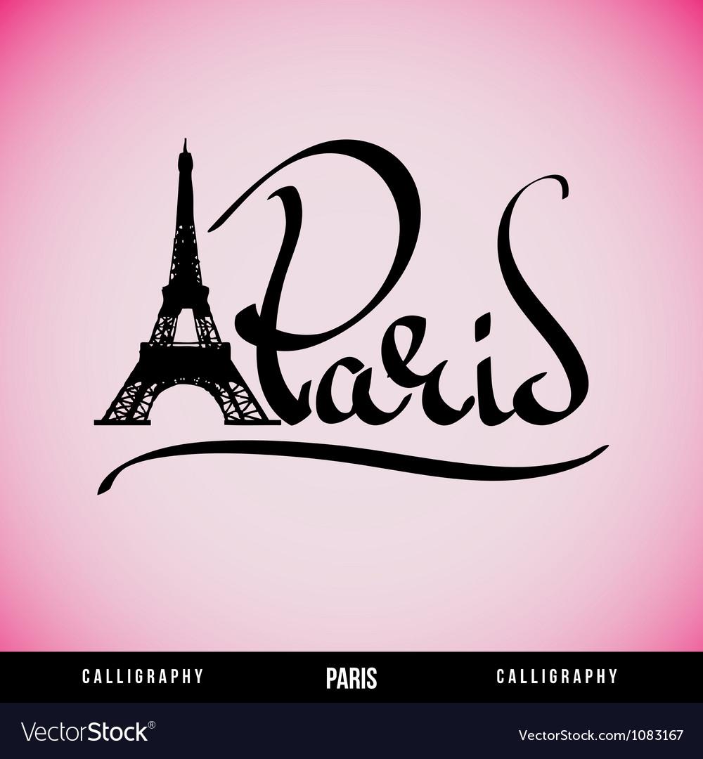 Paris hand lettering vector   Price: 1 Credit (USD $1)