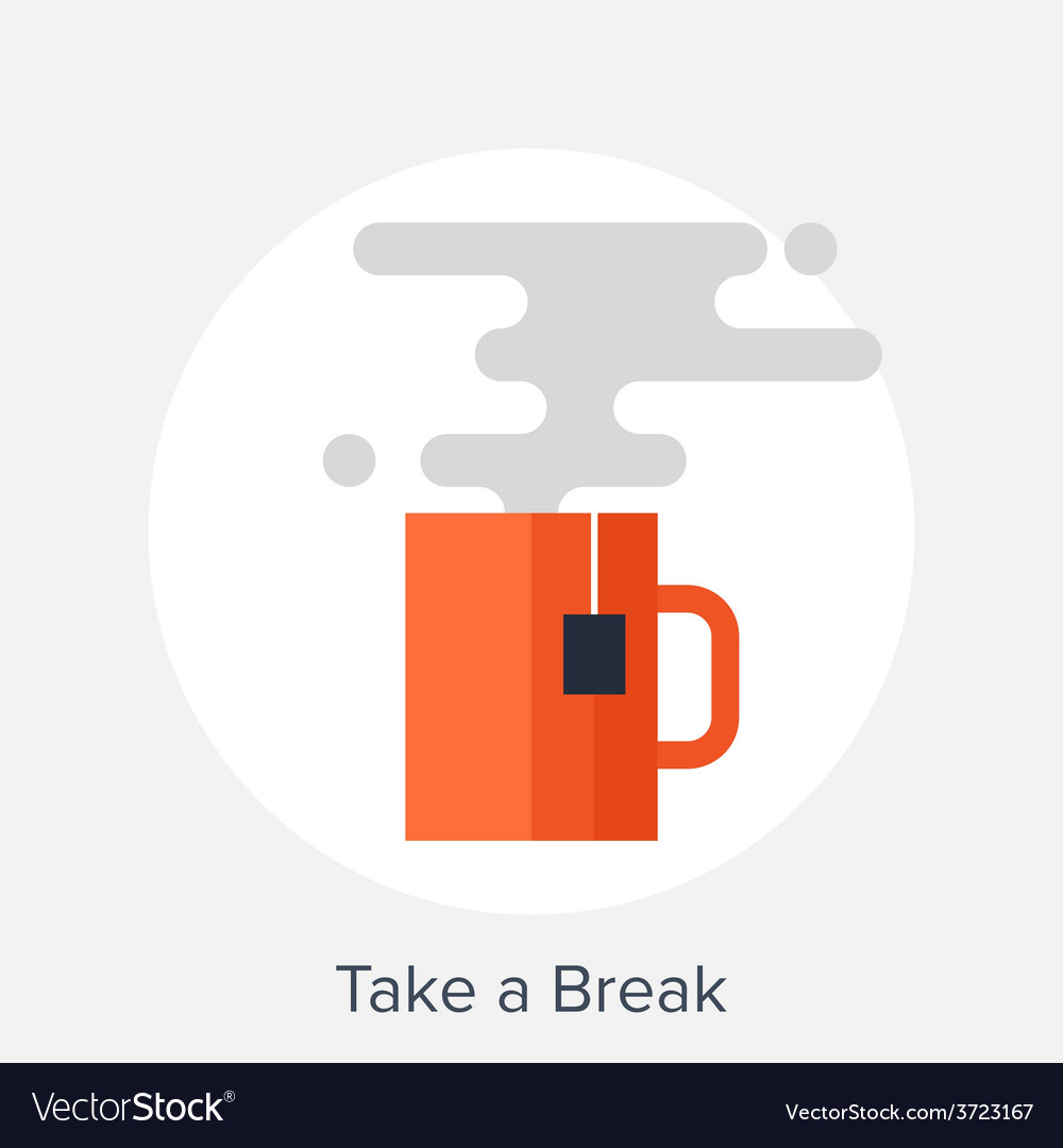Take a break vector | Price: 1 Credit (USD $1)