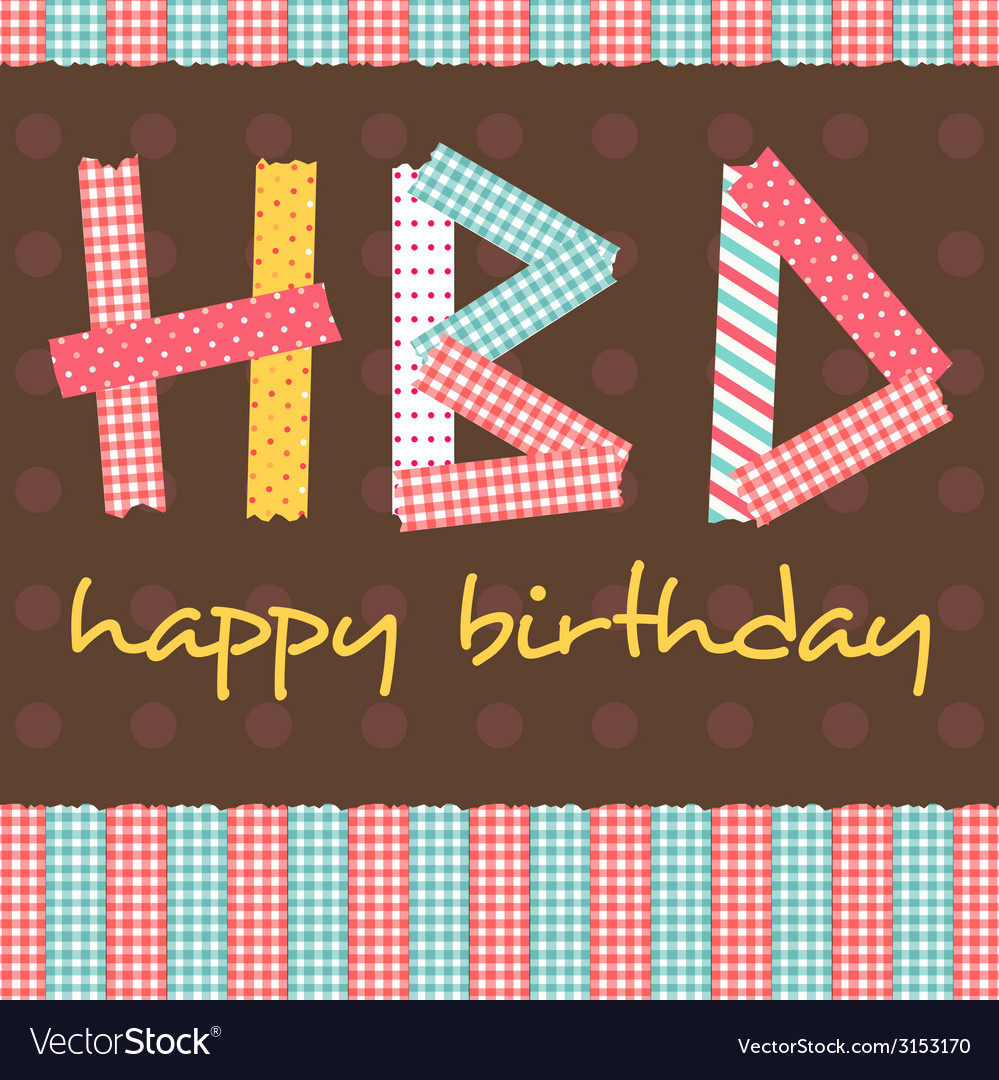 Masking tape hbd card vector | Price: 1 Credit (USD $1)