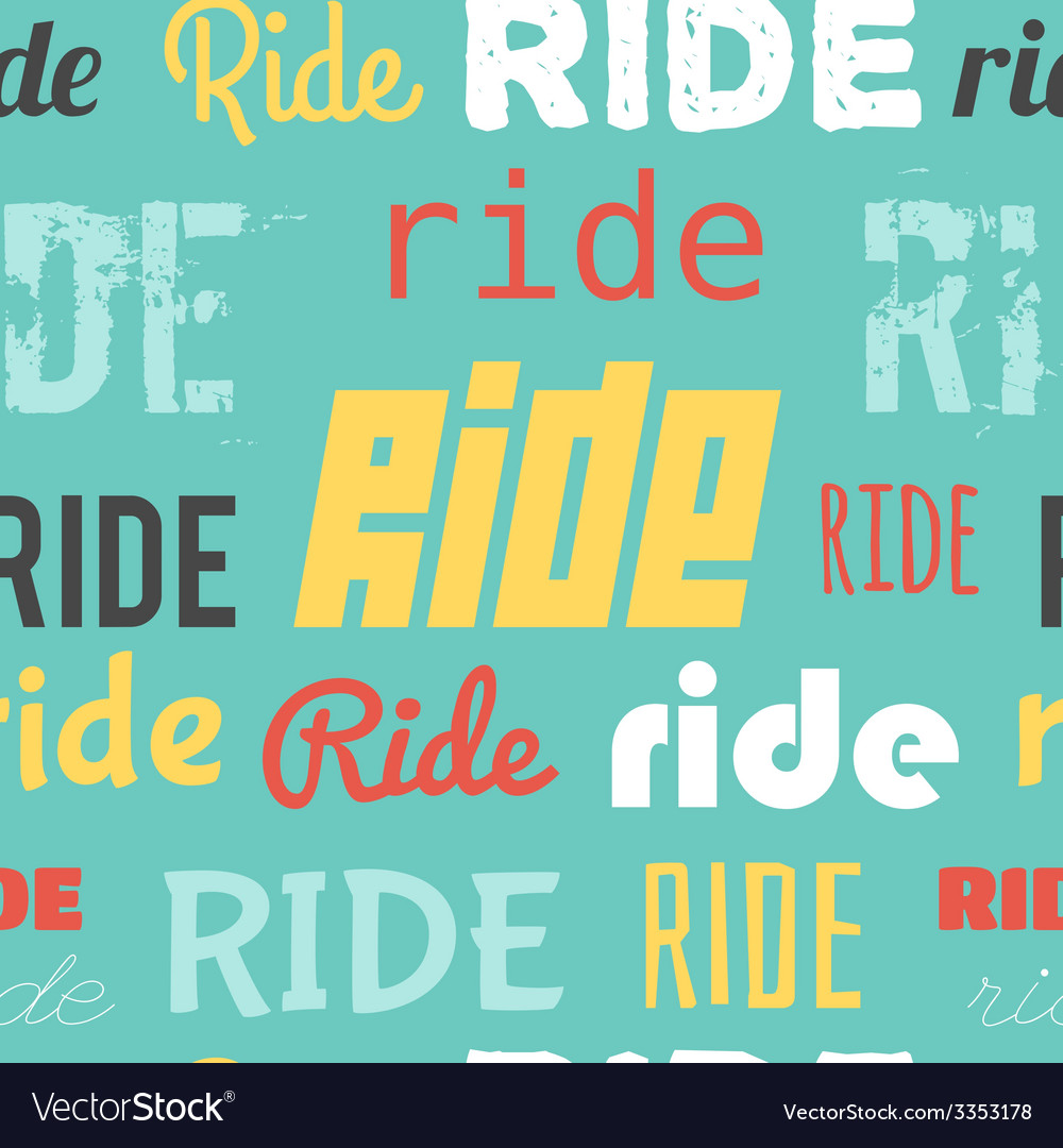 Seamless pattern words ride colored vector | Price: 1 Credit (USD $1)