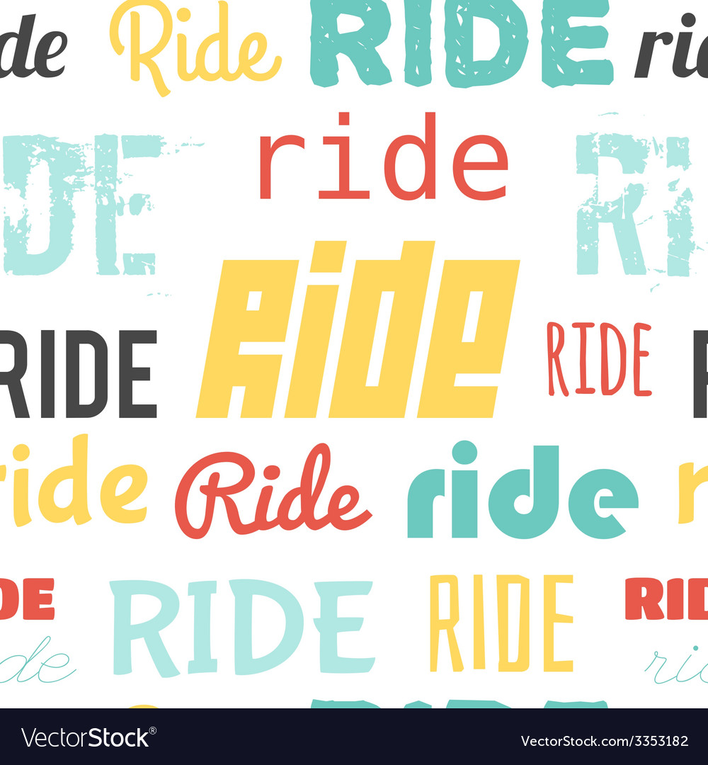 Seamless pattern words ride light vector | Price: 1 Credit (USD $1)