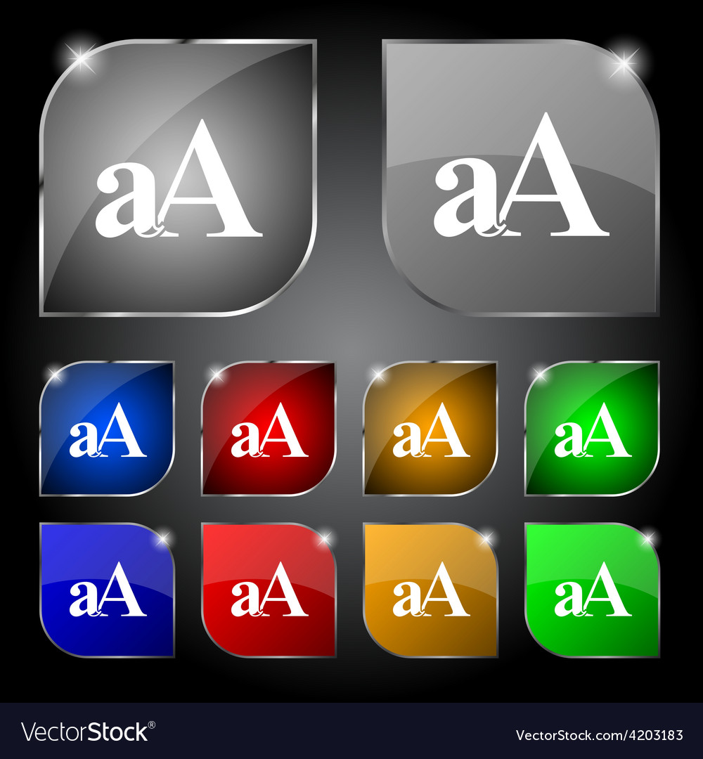 Enlarge font aa icon sign set of ten colorful vector | Price: 1 Credit (USD $1)