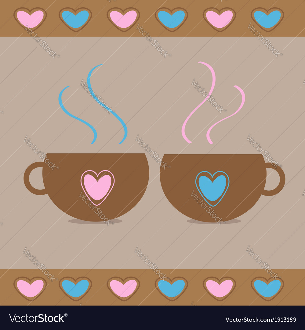 Two teacups with hearts love card vector | Price: 1 Credit (USD $1)