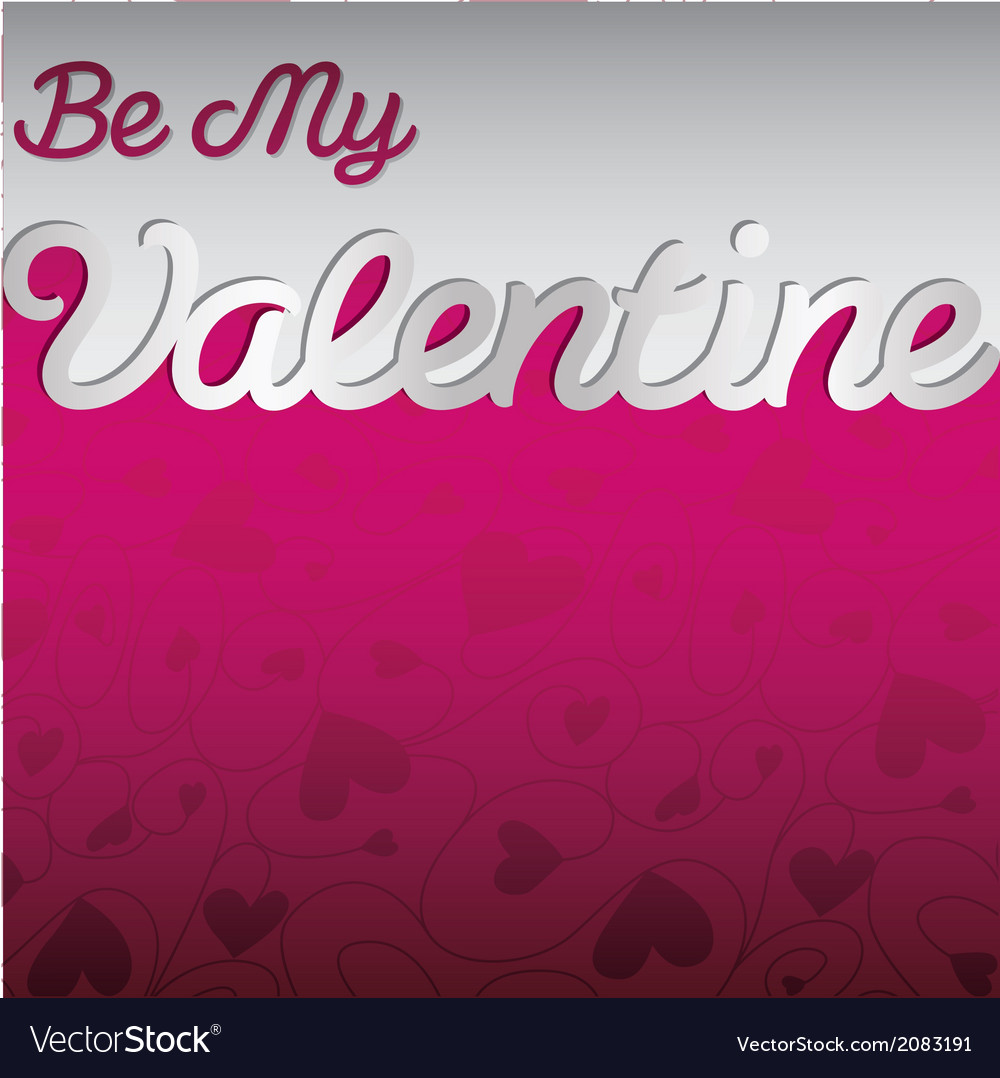 Be my valentine textured heart card in format vector | Price: 1 Credit (USD $1)