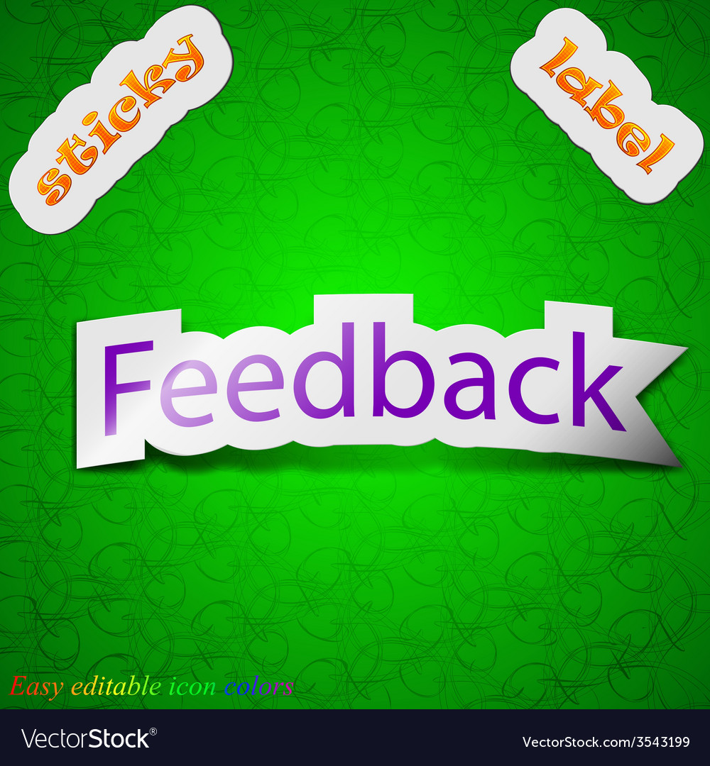 Feedback icon sign symbol chic colored sticky vector | Price: 1 Credit (USD $1)