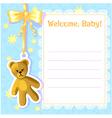 Baby greetings card with teddy bear eps10 vector