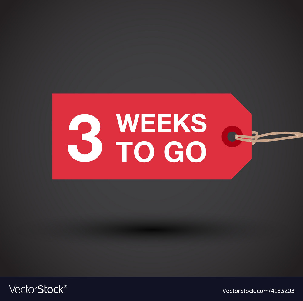 3 weeks to go sign vector | Price: 1 Credit (USD $1)