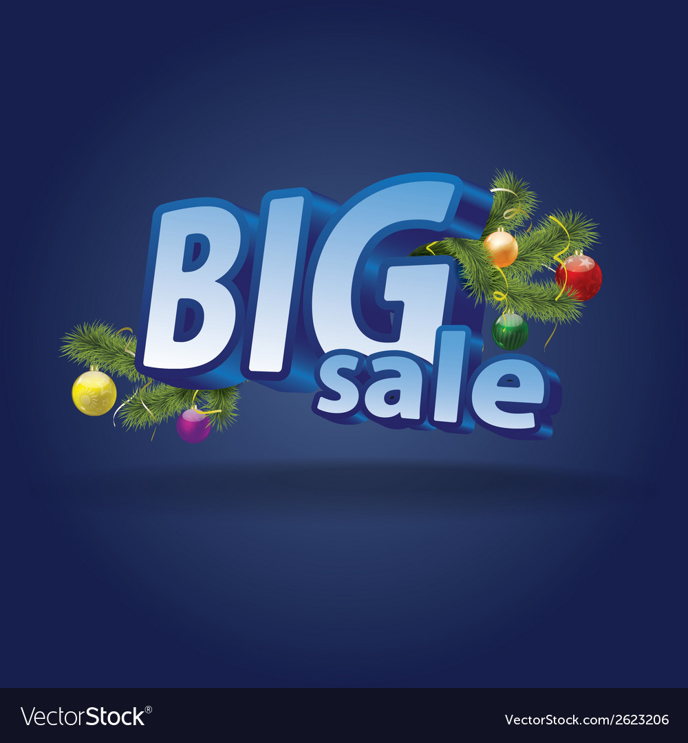 Inscription big sale christmas decoration vector | Price: 1 Credit (USD $1)