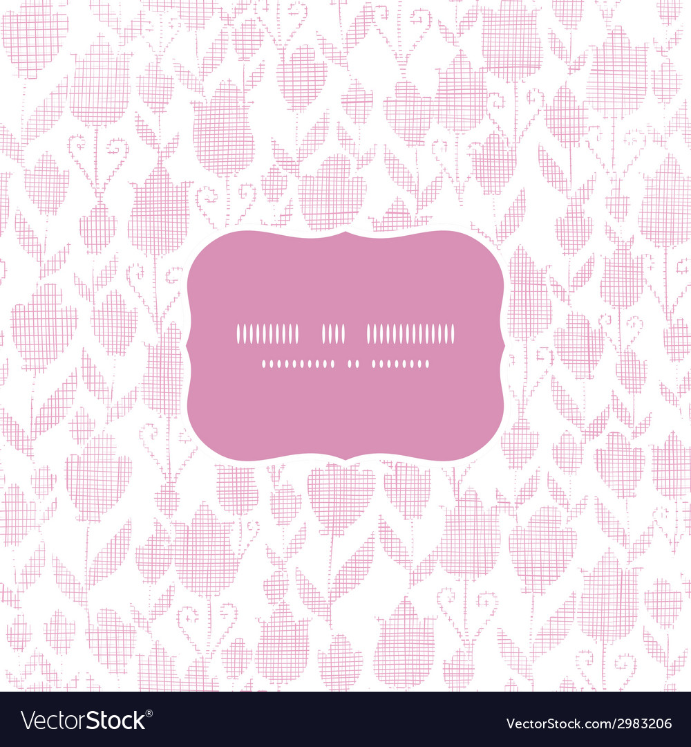 Pink textile tulips texture frame seamless pattern vector | Price: 1 Credit (USD $1)