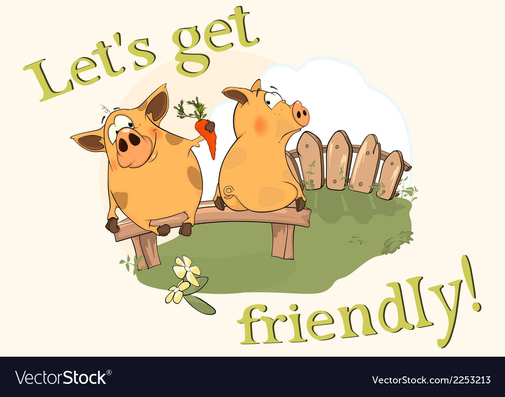 About pigs lets get friendly vector | Price: 1 Credit (USD $1)