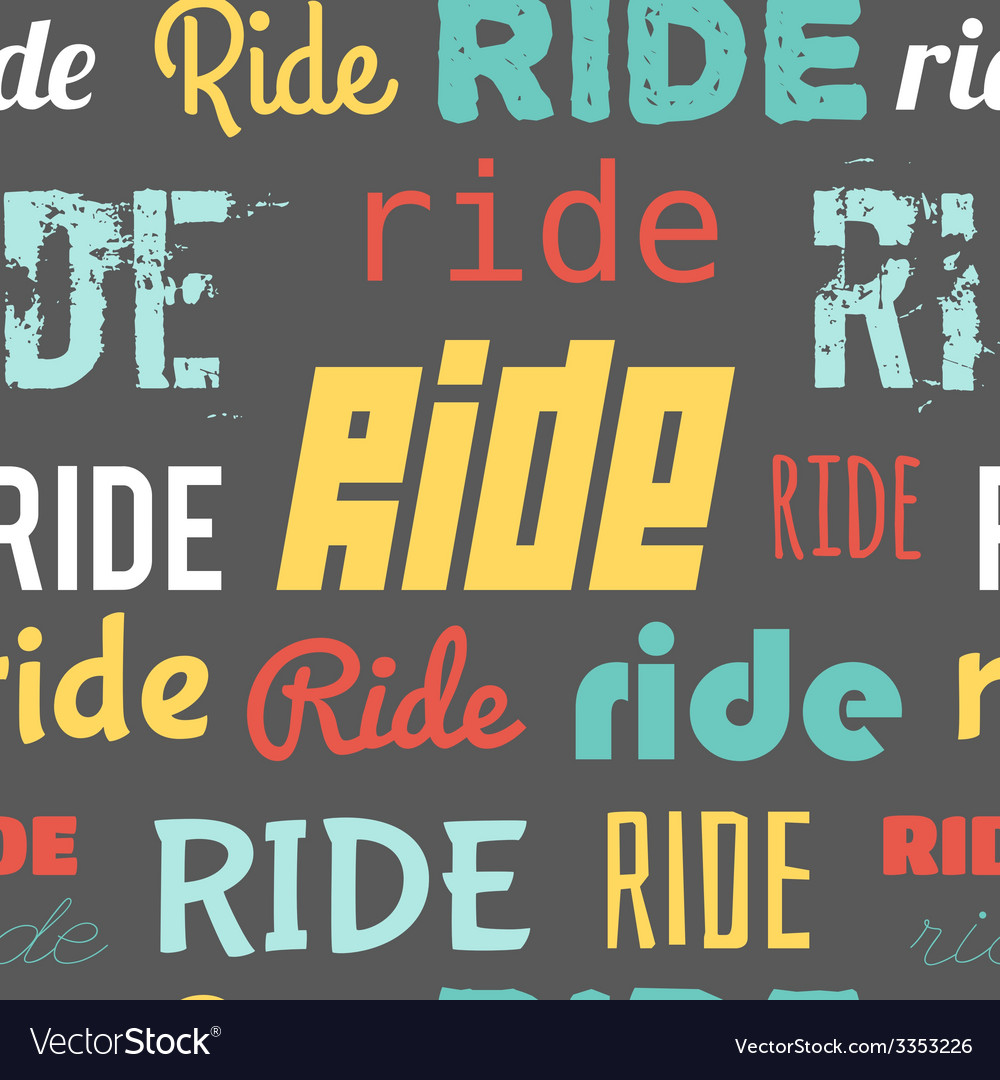 Seamless pattern words ride dark vector | Price: 1 Credit (USD $1)