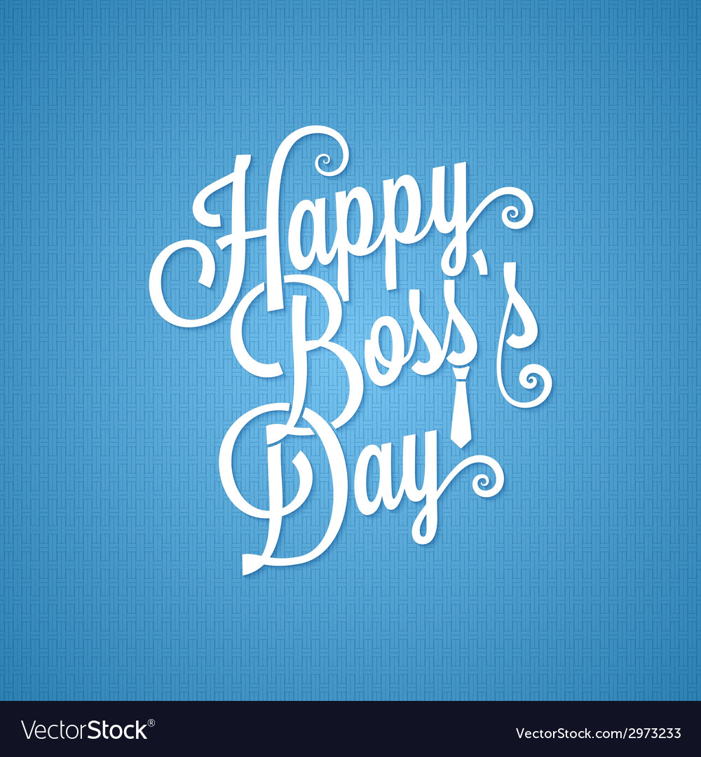 Boss day vintage lettering background vector | Price: 1 Credit (USD $1)