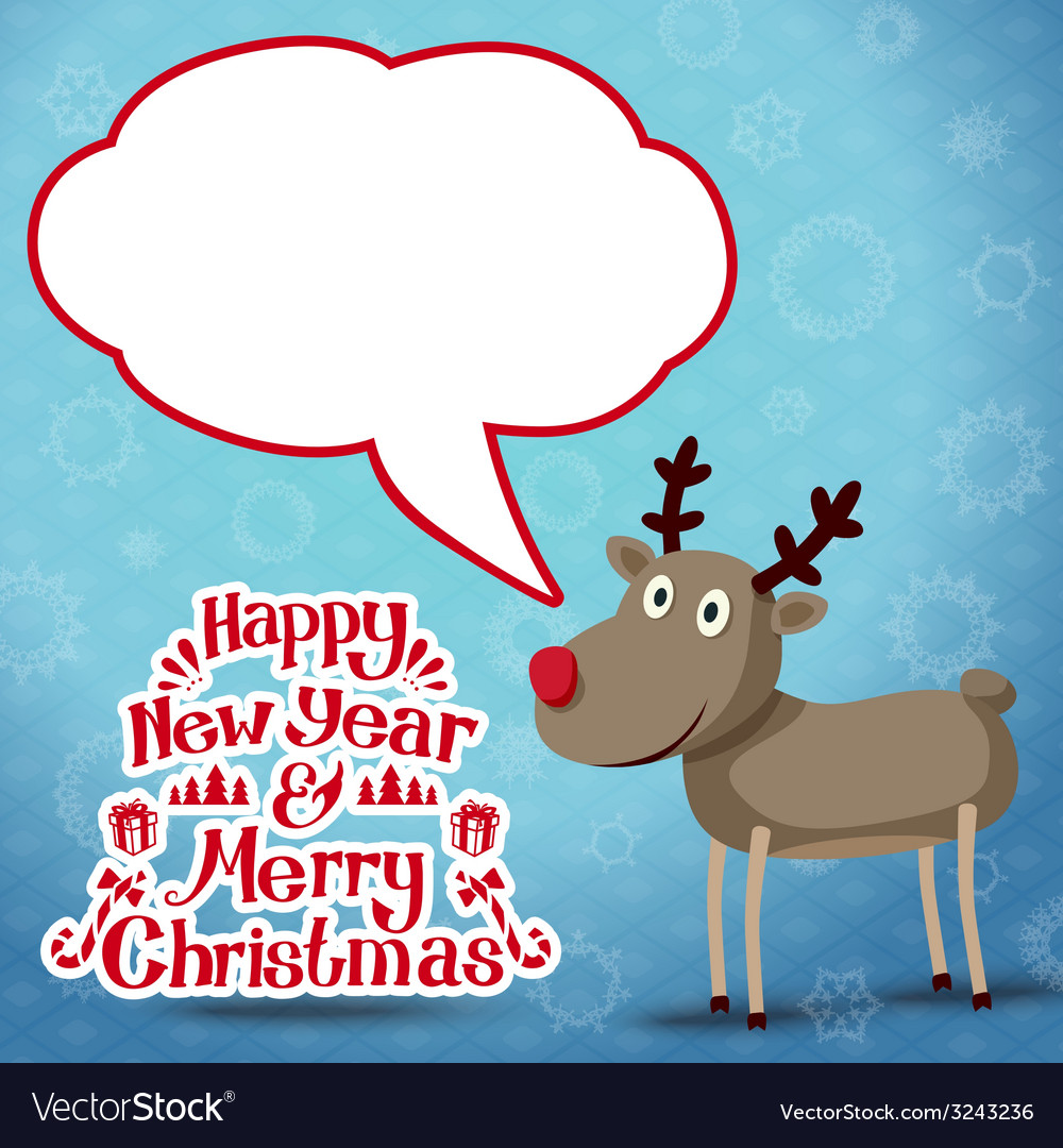 Reindeer with speech bubble happy new year and vector | Price: 1 Credit (USD $1)