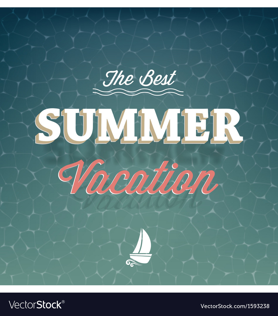 The best summer vacation typography background vector | Price: 1 Credit (USD $1)