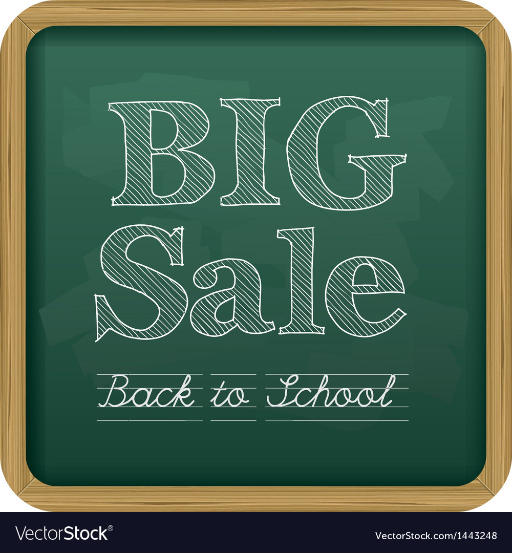 Chalkboard back to school text big sale vector | Price: 1 Credit (USD $1)