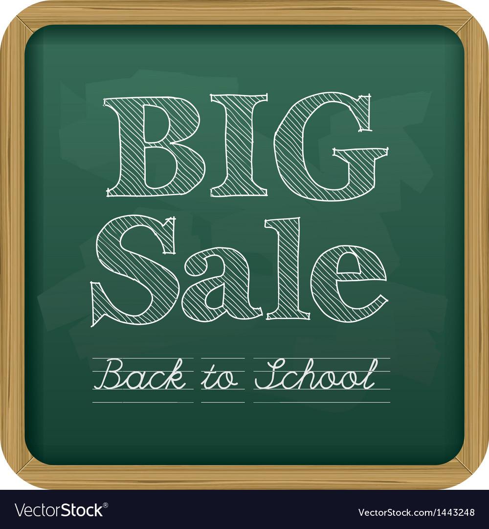 Chalkboard back to school text big sale vector | Price: 1 Credit (USD $1)