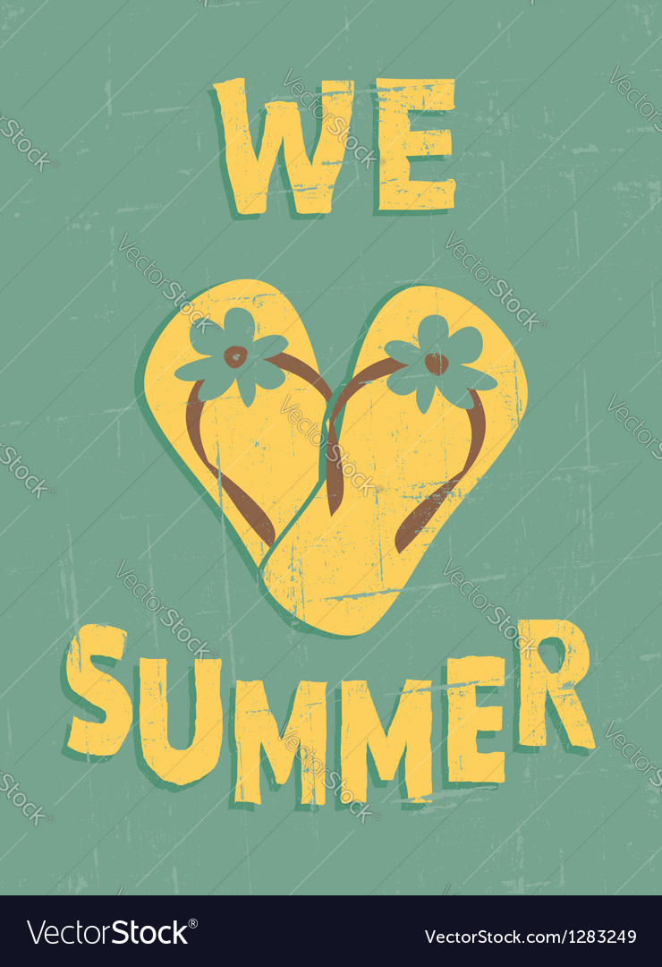 We love summer vector   Price: 1 Credit (USD $1)