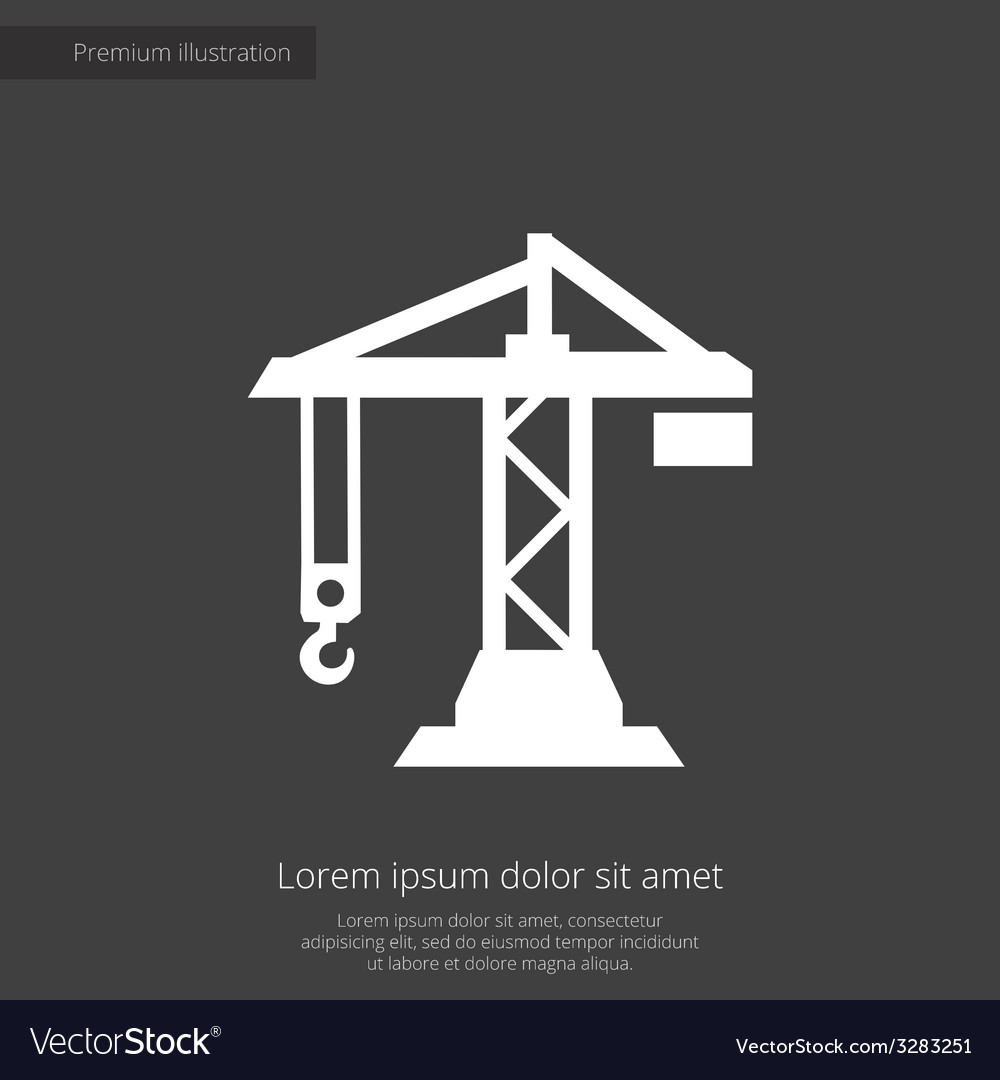 Building crane premium icon white on dark backgrou vector | Price: 1 Credit (USD $1)