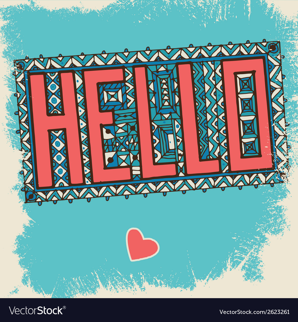 Hello vector | Price: 1 Credit (USD $1)