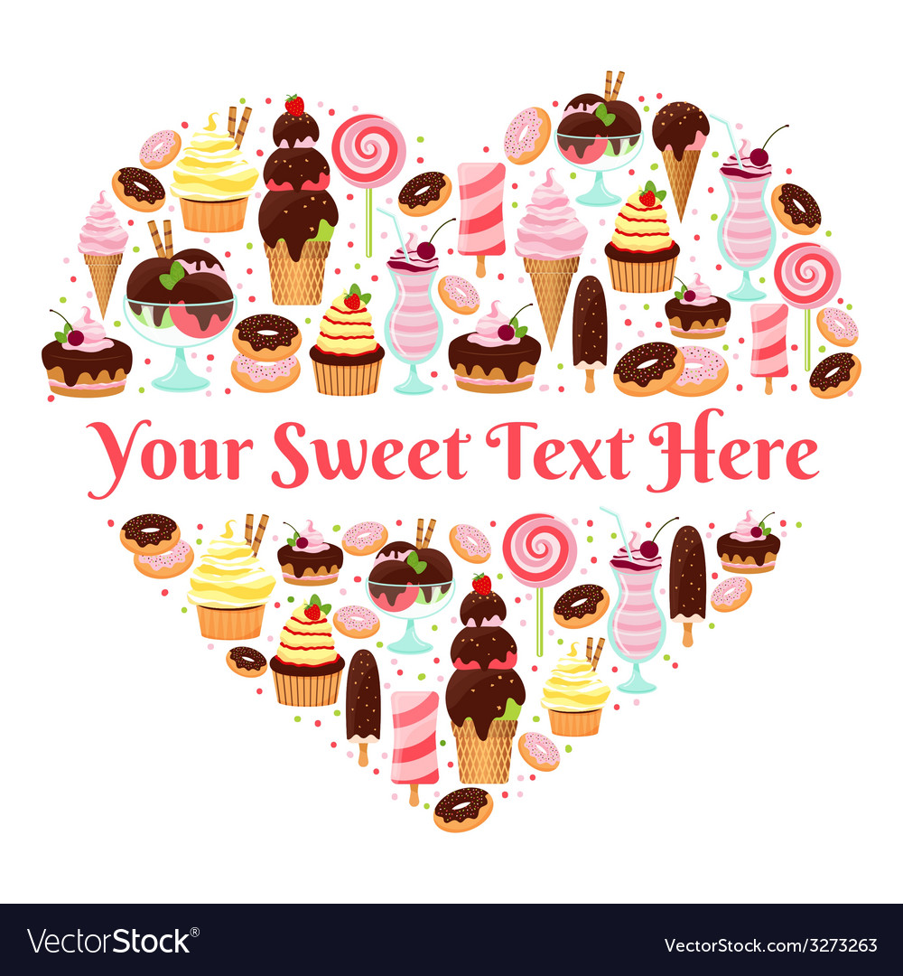 I love sweets heart shaped design vector | Price: 1 Credit (USD $1)