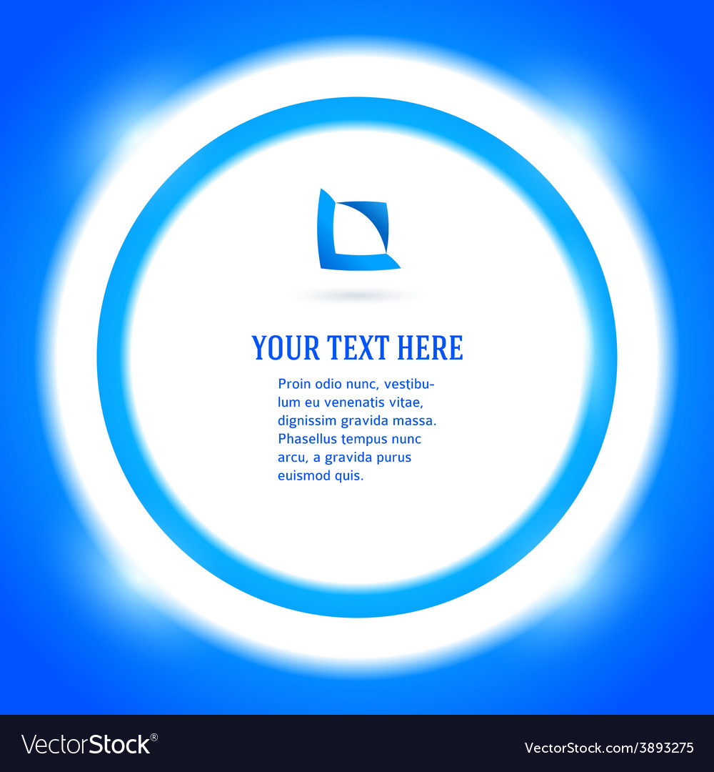 Round frame your message bright blue background vector | Price: 1 Credit (USD $1)