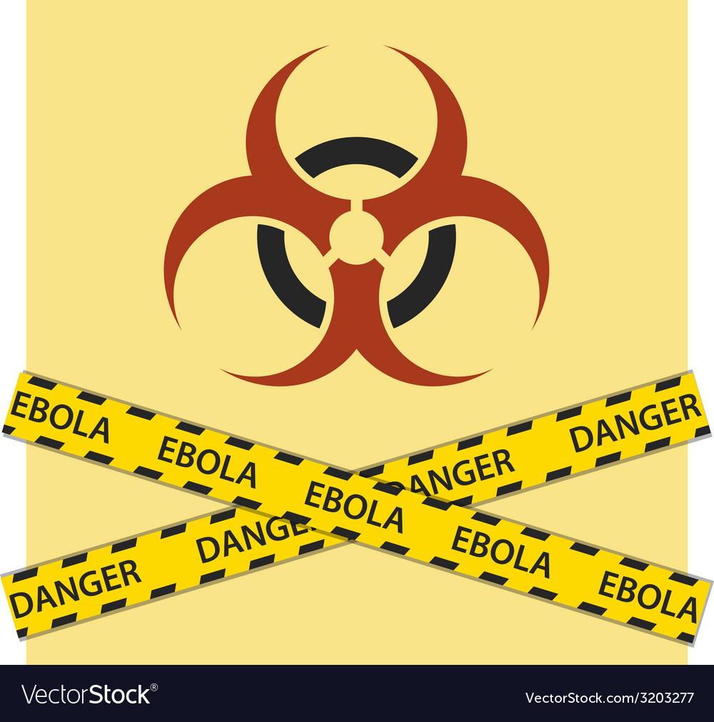 Warning ebola biohazard sign vector   Price: 1 Credit (USD $1)