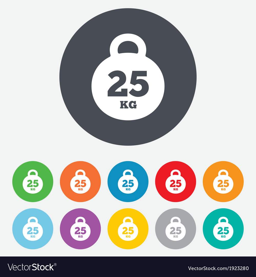 Weight sign icon 25 kilogram kg sport symbol vector | Price: 1 Credit (USD $1)