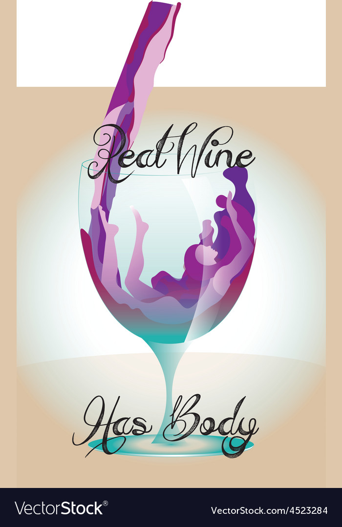 Real wine has body vector | Price: 1 Credit (USD $1)