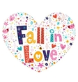 Fall in love heart shaped typography lettering vector