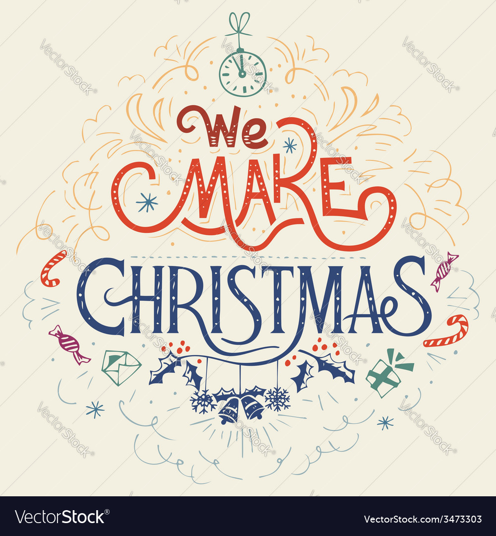 We make christmas hand-lettering vector | Price: 1 Credit (USD $1)