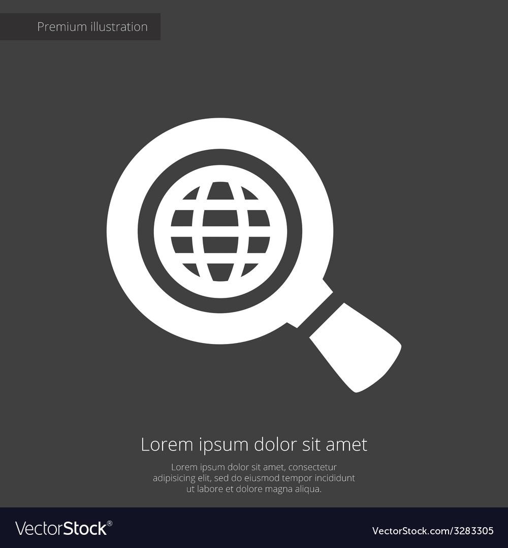 Search globe premium icon white on dark background vector | Price: 1 Credit (USD $1)