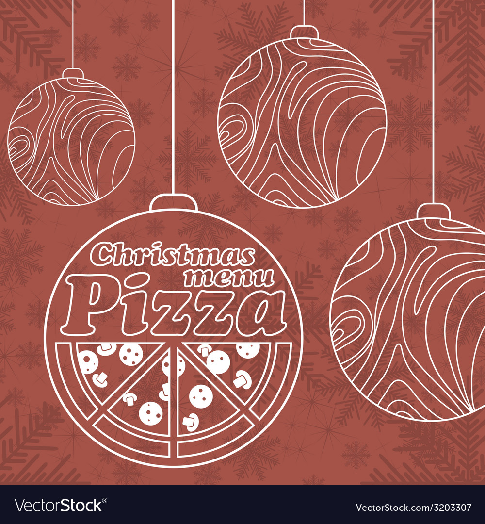 Abstract christmas menu for pizza vector | Price: 1 Credit (USD $1)