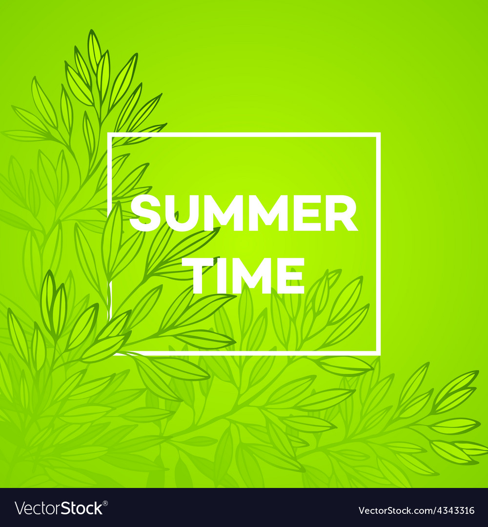 Frame with leaves and the inscription summer time vector | Price: 1 Credit (USD $1)