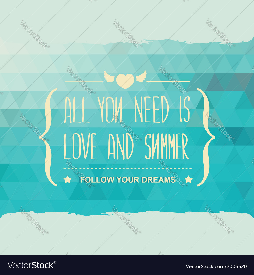 Poster all you need is love and summer vector | Price: 1 Credit (USD $1)