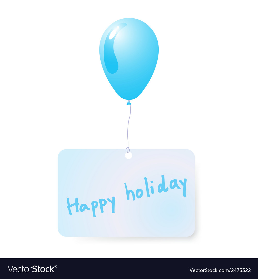 Balloon with holiday tag vector | Price: 1 Credit (USD $1)