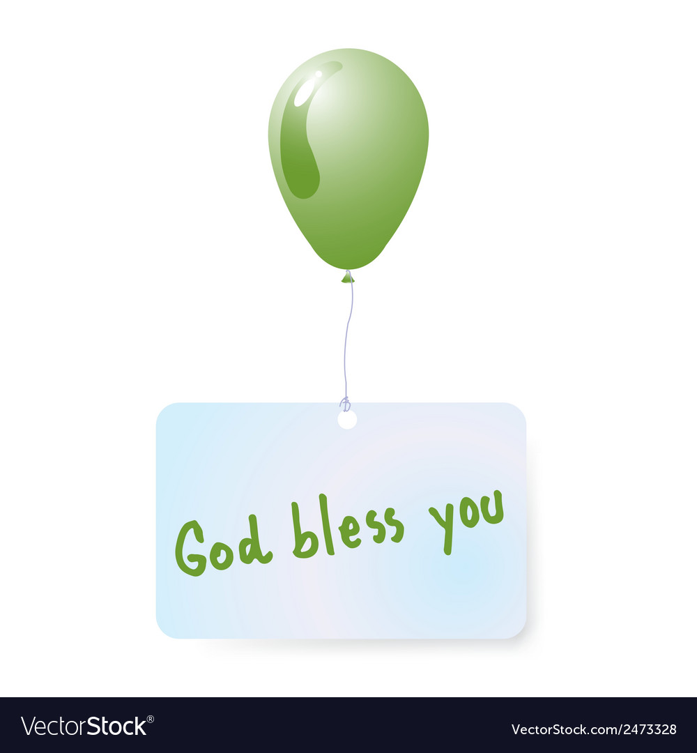 Balloon with god bless you tag vector | Price: 1 Credit (USD $1)