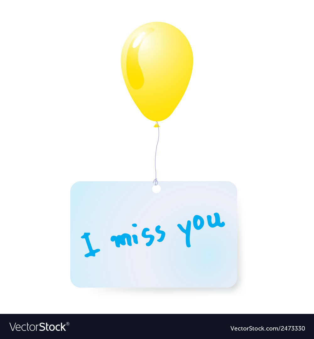 Balloon with i miss you tag vector | Price: 1 Credit (USD $1)