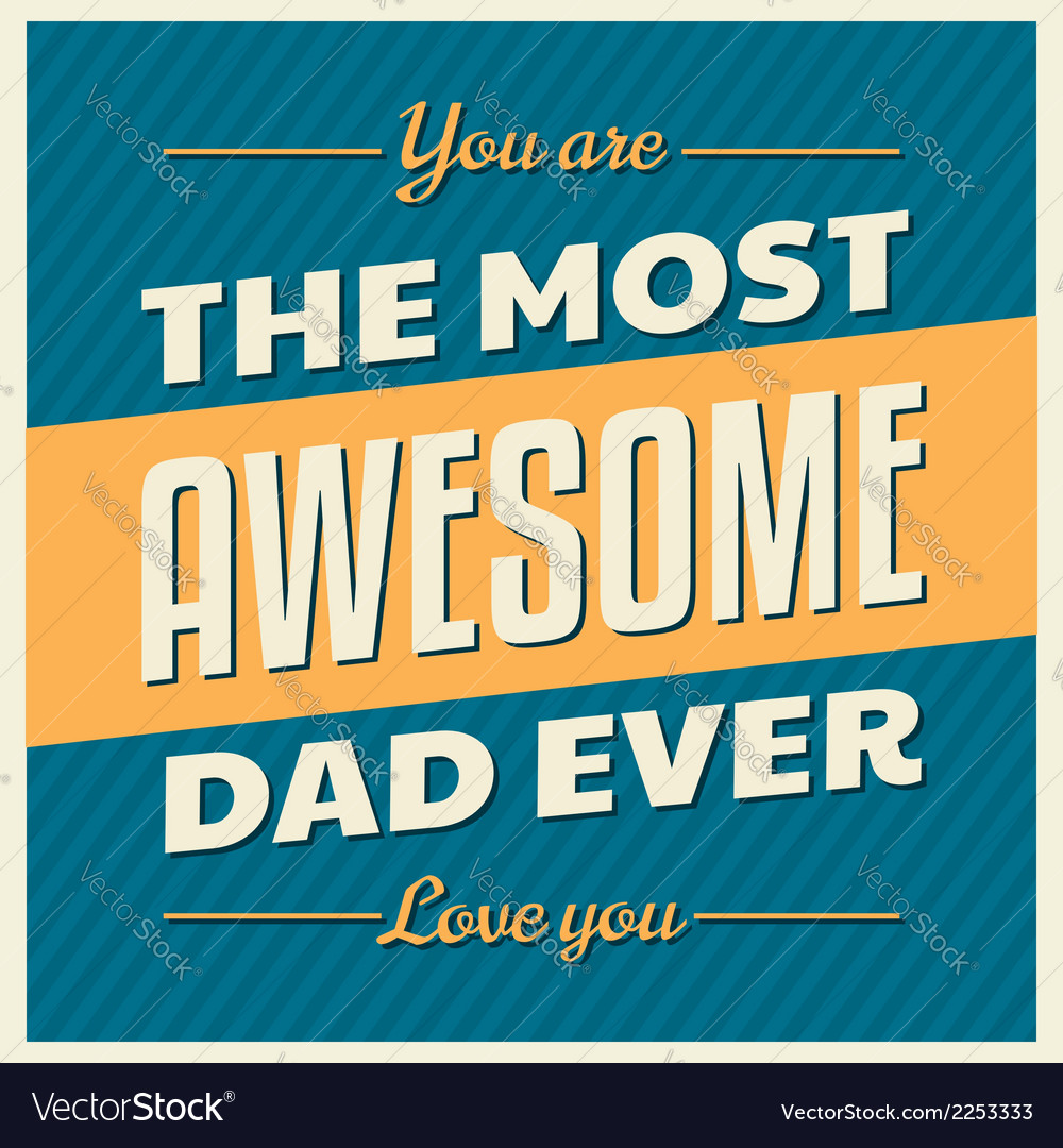 Fathers day retro style design greeting card vector | Price: 1 Credit (USD $1)