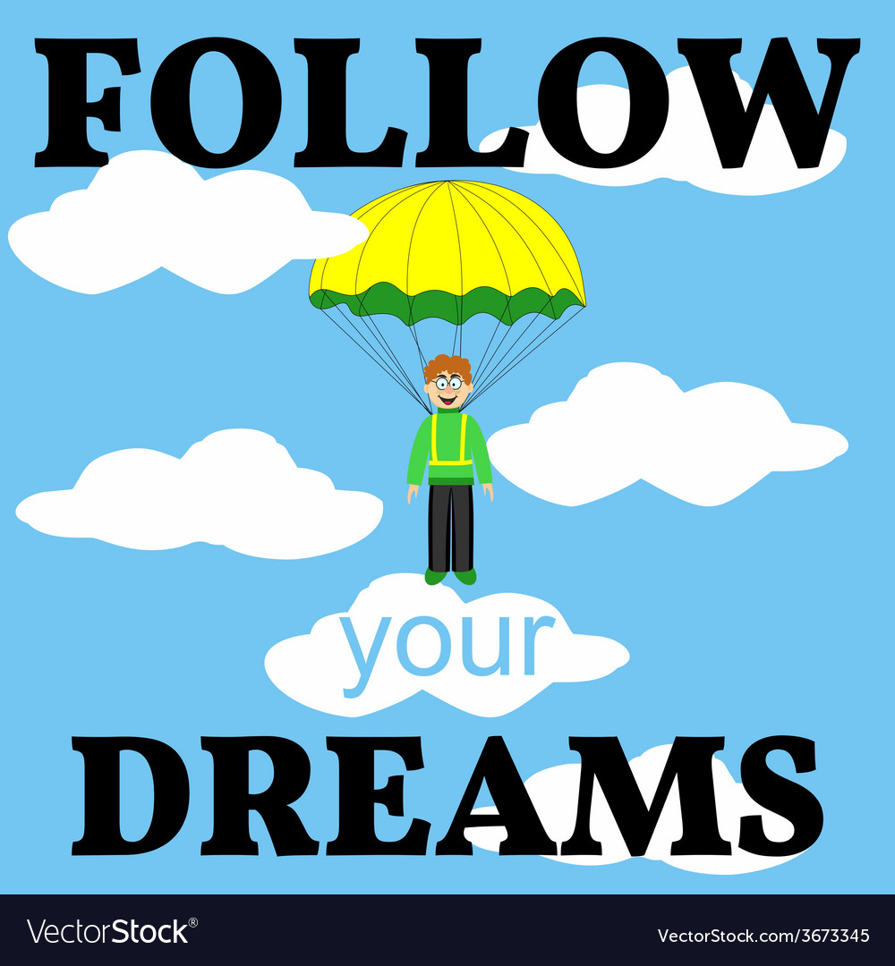 Follow your dreams card man with parachute vector | Price: 1 Credit (USD $1)