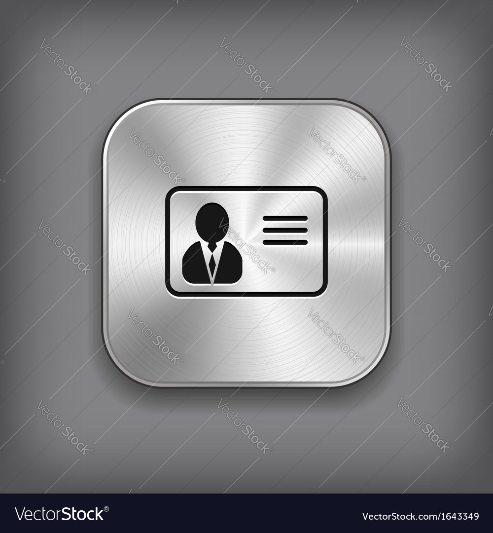 Identification card icon - metal app button vector | Price: 1 Credit (USD $1)