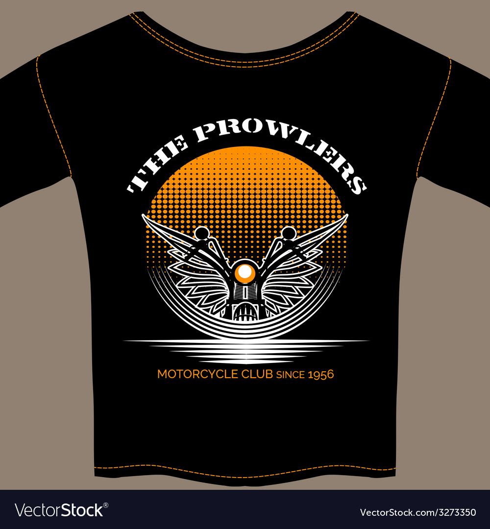 T-shirt template for motorcycle club member vector | Price: 1 Credit (USD $1)
