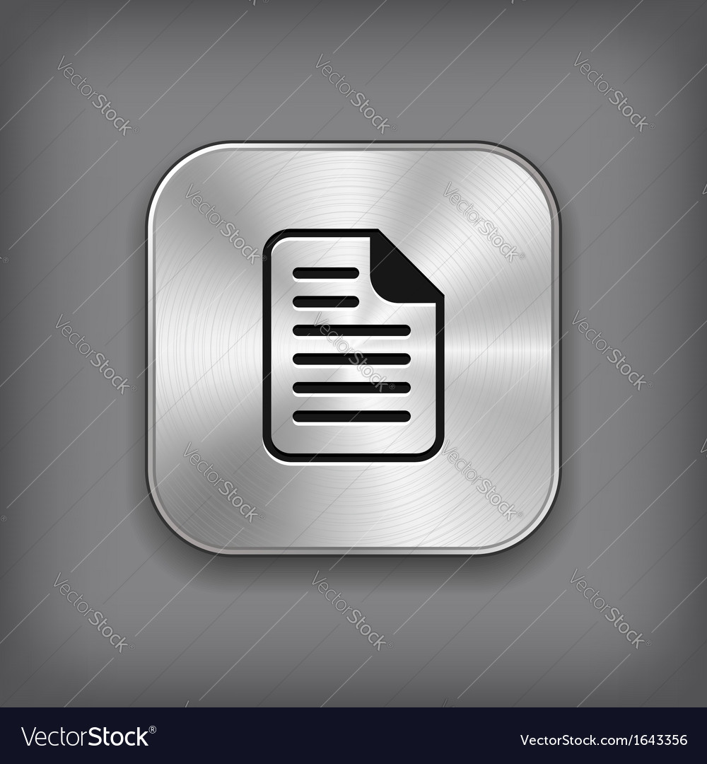 Document icon - metal app button vector | Price: 1 Credit (USD $1)