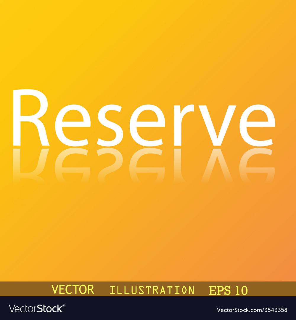 Reserved icon symbol flat modern web design with vector | Price: 1 Credit (USD $1)