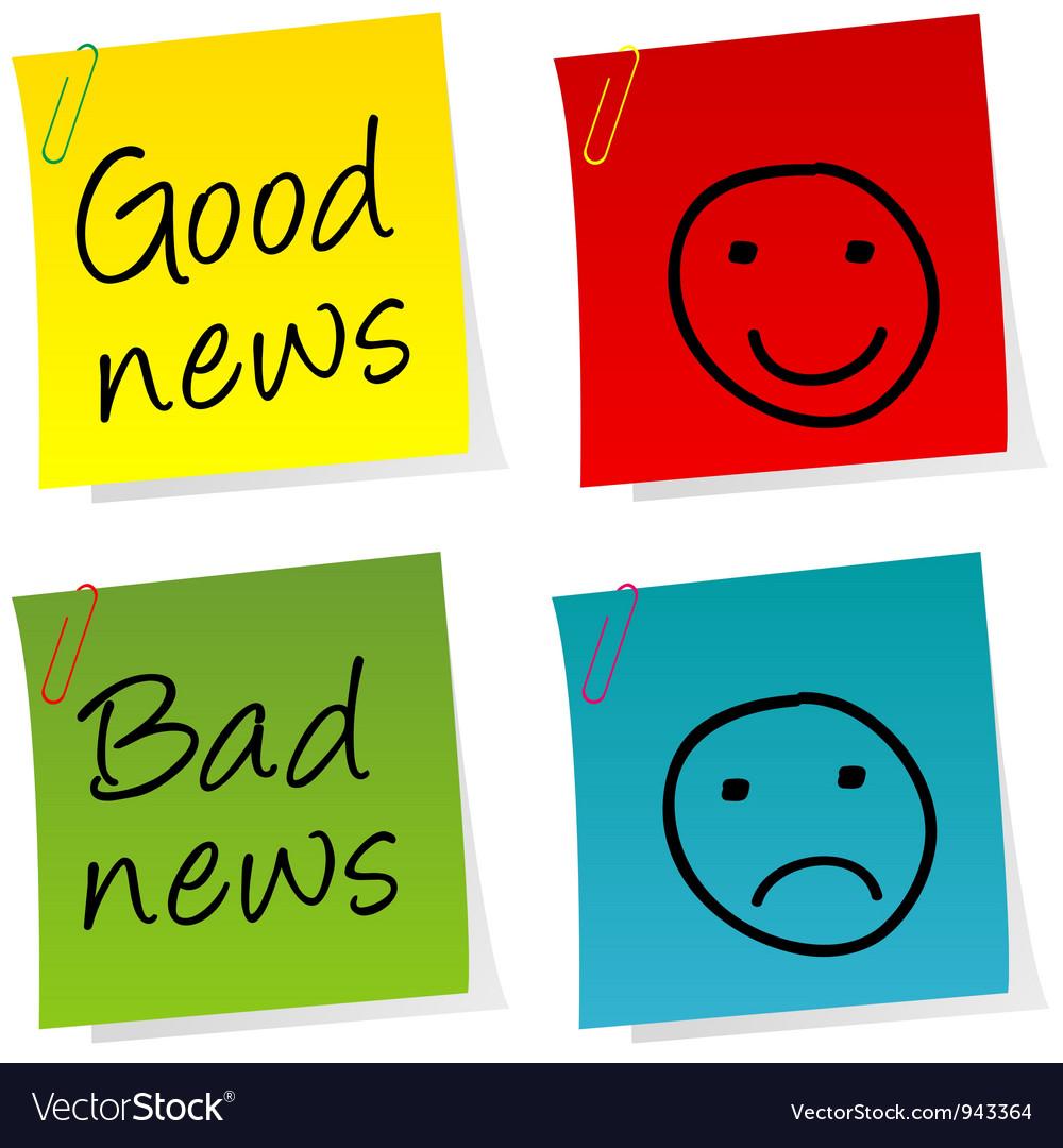 Good bad news notes vector | Price: 1 Credit (USD $1)
