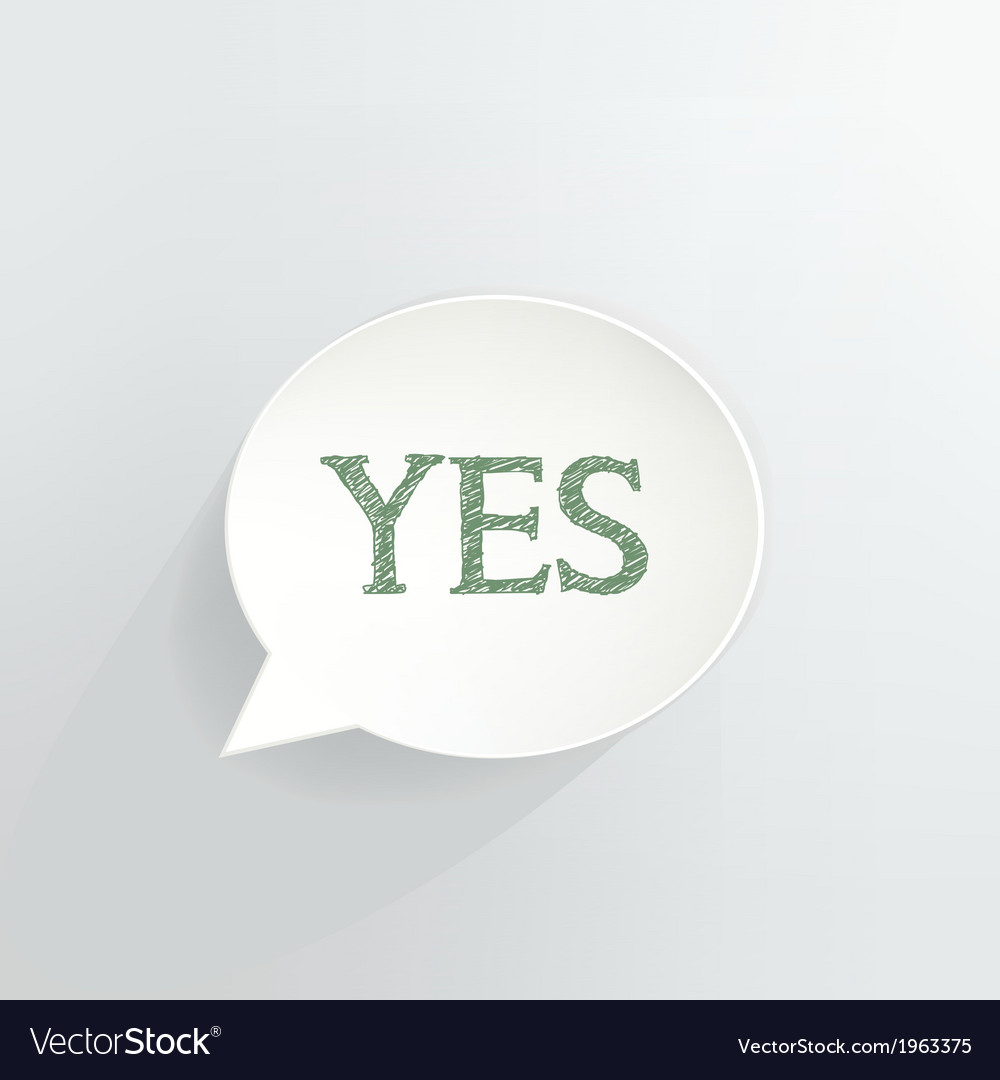 Yes vector | Price: 1 Credit (USD $1)