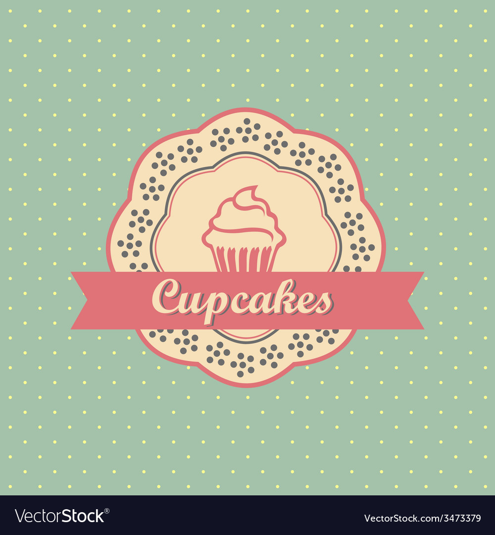 Cupcakes retro style label on polka dots pattern vector | Price: 1 Credit (USD $1)