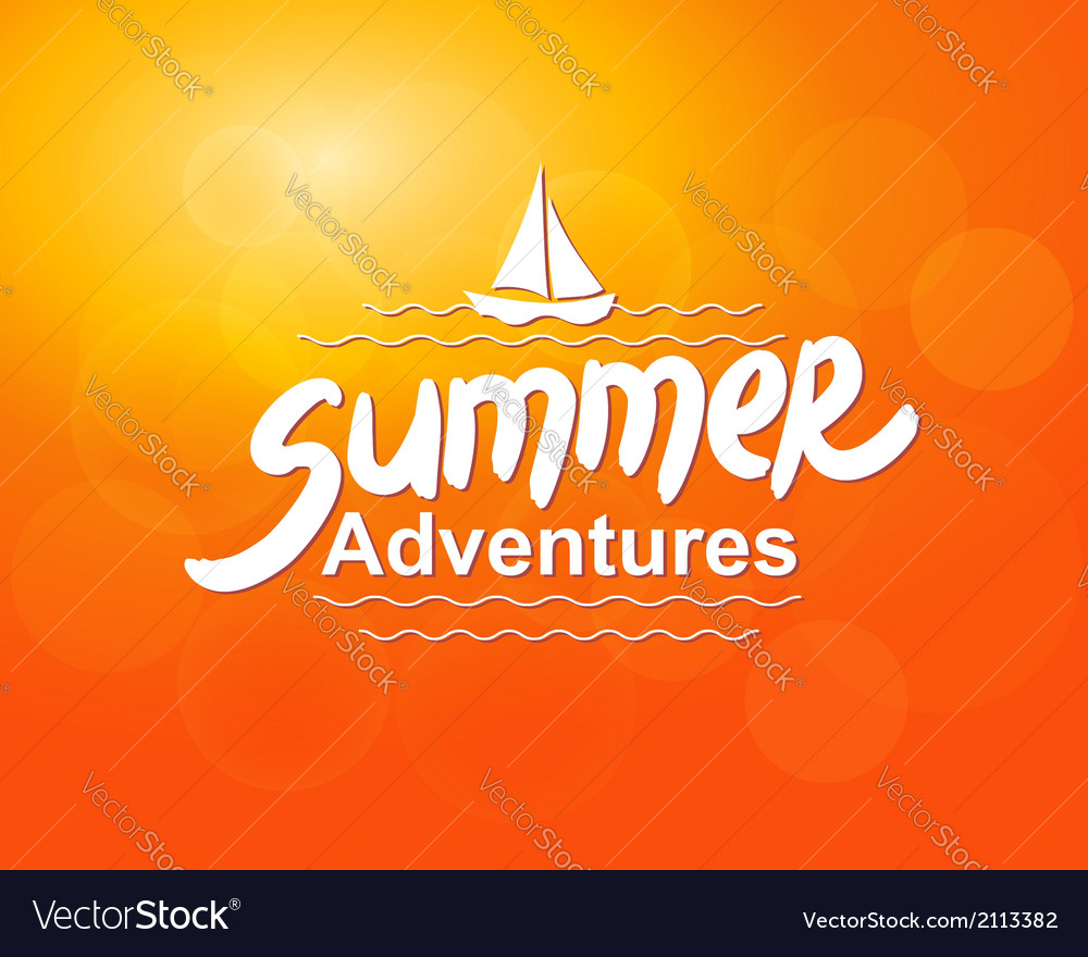 Summer adventures - typographic design vector | Price: 1 Credit (USD $1)