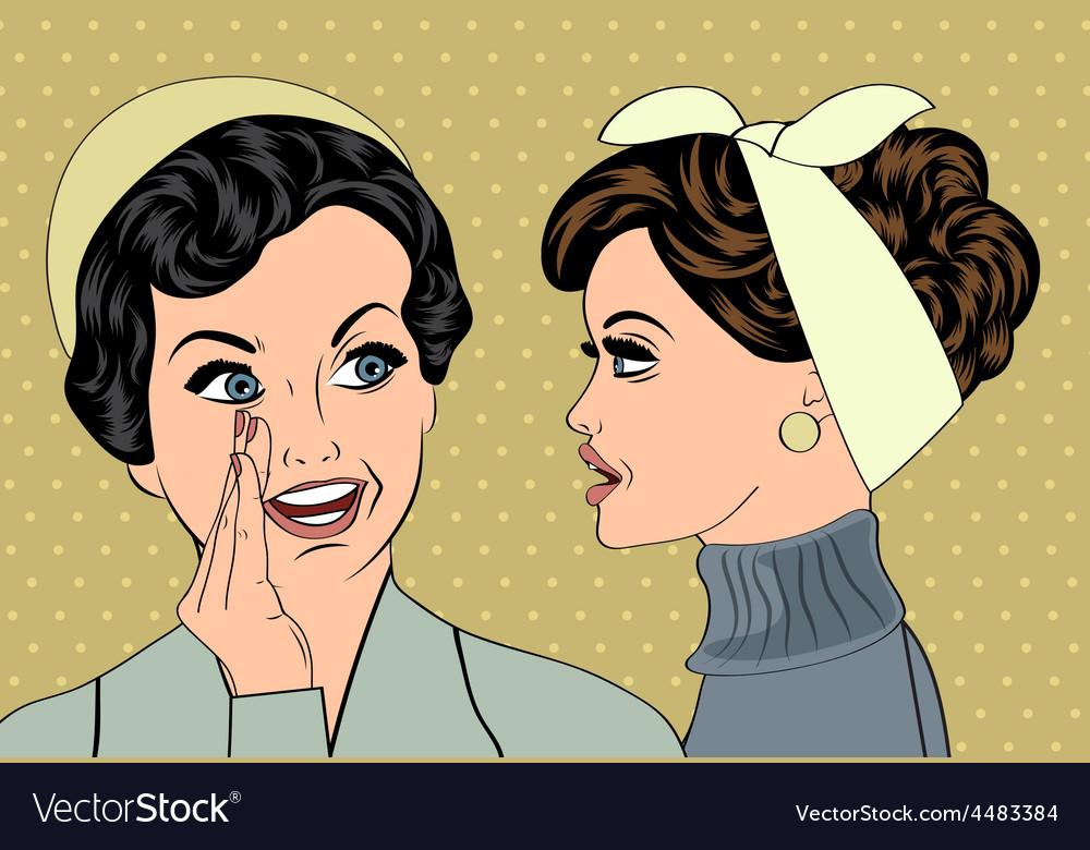 Pop art retro women in comics style that gossip vector | Price: 1 Credit (USD $1)