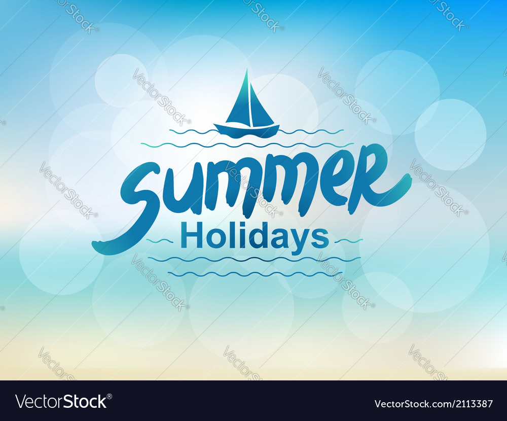 Summer holidays - typographic design vector | Price: 1 Credit (USD $1)